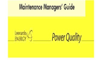 Maintenance Manager's Guide to Power Quality