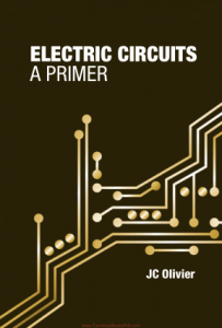 Electric Circuits A Primer by JC Olivier