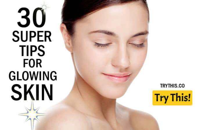 30 EFFECTIVE BEAUTY TIPS