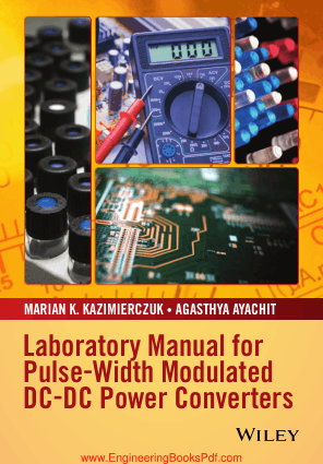 Laboratory Manual for Pulse Width Modulated DC-DC Power Converters