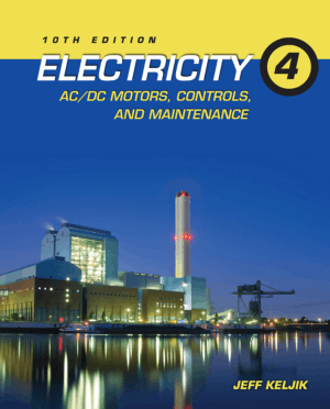 Electricity Ac/Dc Motors Controls and Maintenance